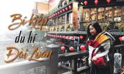 Cẩm nang du lịch Đài Loan cơ bản cho những ai mới đến lần đầu