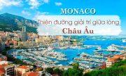 Du lịch Monaco – Đến với miền đất hứa của giới thượng lưu