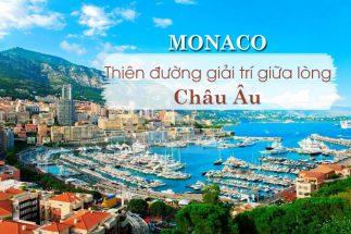 Du lịch Monaco – Đến với miền đất hứa của giới thượng lưu post image